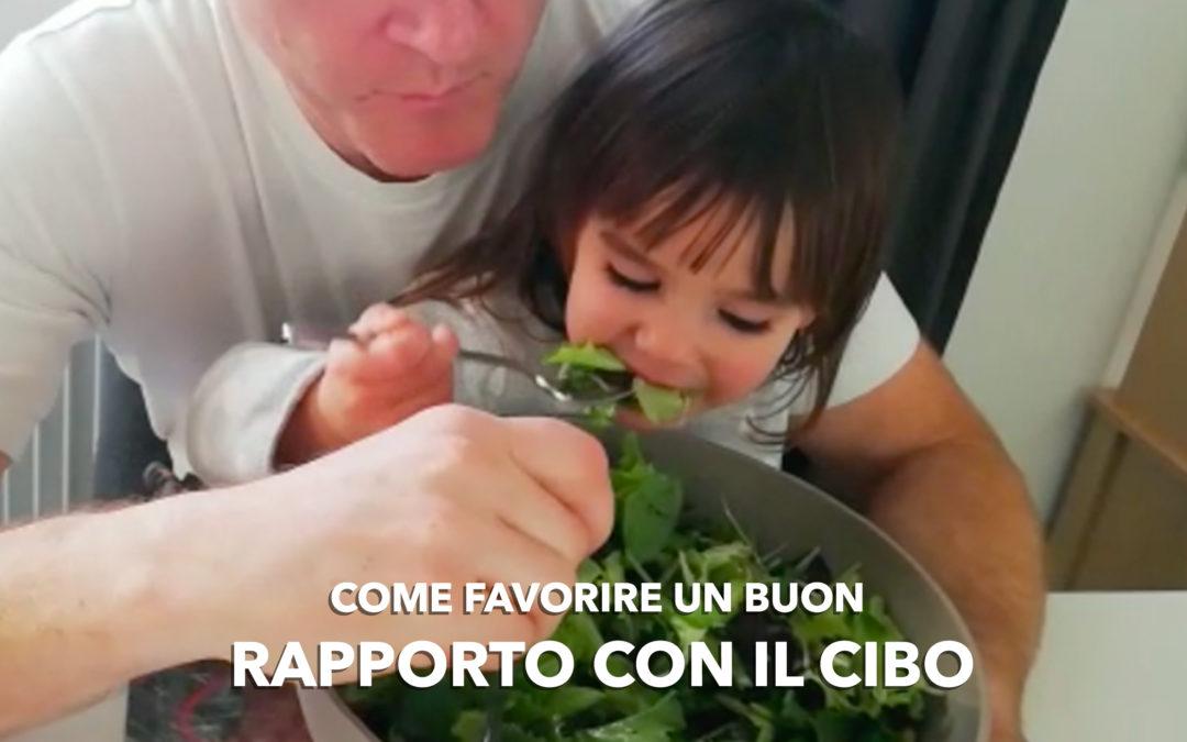 Bambini piccoli e alimentazione: come favorire un buon rapporto con il cibo